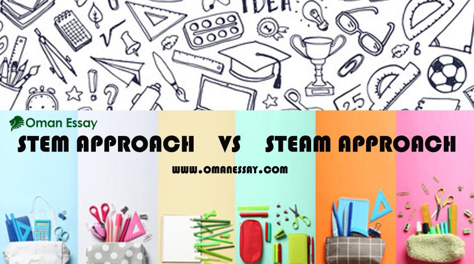 STEM Approach vs. STEAM Approach